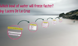 Does temperature affect how fast water freezes