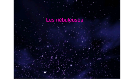 Les Nébuleuses