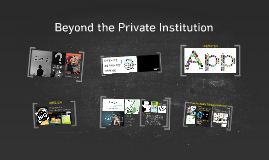 Beyond Private Institution
