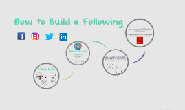 How to Build a Following