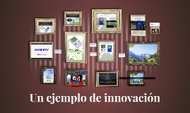 Un ejemplo de innovación