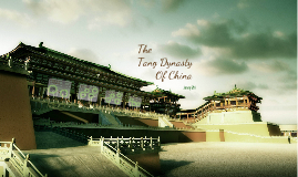 Copy of The Tang Dynasty of China