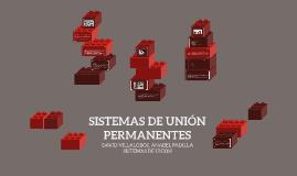 SISTEMAS DE UNION PERMANENTES
