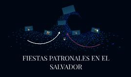 FIESTAS PATRONALES EN EL SALVADOR