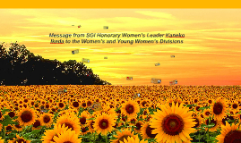 Message from SGI Honorary Women's Leader Kaneko Ikeda to the
