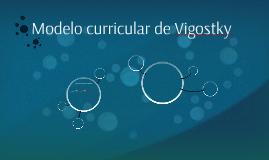 Modelo curricular de Vigostky