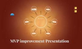 MVP inprovement Presentation