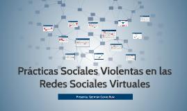 Prácticas Sociales Violentas en las