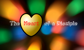 Copy of The Heart of a Disciple
