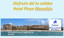400 habitaciones en la mejor playa de Mazatlán