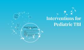 Interventions for Pediatric TBI