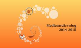 Medlemsvärvning 2014-2015