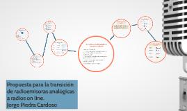 Copy of Propuesta estratégica para la transición de radioemisoras en