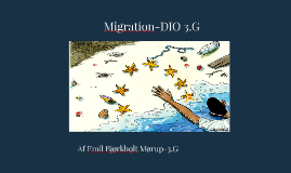 Copy of Migration-DIO 3.G