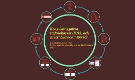 Koagulasnegativa stafylokocker (KNS) och juverhälsa hos mjöl