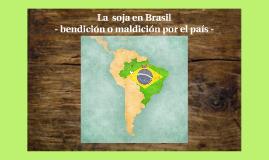 La produccion de soja en Brasil