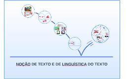 Noção de texto e de linguística de texto. MARCUSCHI. Produção textual.