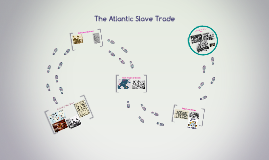 The End of  The Atlantic Slave Trade