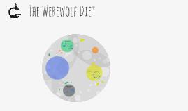 The Werewolf Diet