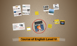 Course of English Level VI.