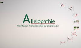 Allelopathie - Wie Pflanzen ihre Konkurrenten auf Distanz halten