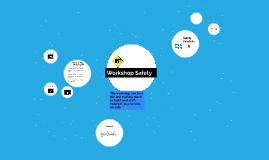 Workshop Safety
