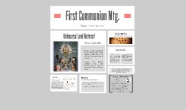 First Communion Mtg.