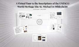 A Virtual Tour to the Inscriptions of the UNESCO World Heritage Site St. Michael in Hildesheim