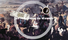 Jan III Sobieski na Wawelu