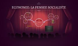 ECONOMIE LA PENSEE SOCIALISTE