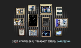 25th Anniversary Yearbook Theme: Impression
