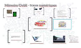 mémoire-oubli-traces numériques