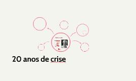 20 anos de crise