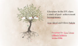 Literature in the EFL class:  a study of goal- achievement i