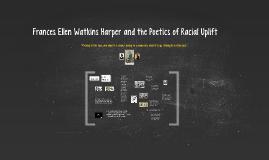 Frances Ellen Watkins Harper for ENG 169
