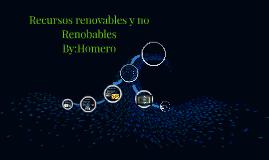 recursos renovables y no renobables