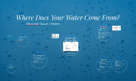 Where Does Your Water Come From?