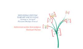 Copy of Administración Estratégica - Porter