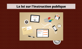 La loi sur l'instruction publique
