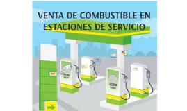 VENTA DE COMBUSTIBLE EB ESTACIONES DE SERVICIO