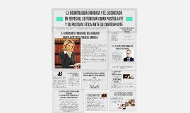 LA DEONTOLOGIA JURIDICA Y EL LICENCIADO EN DERECHO, SU FUNCI
