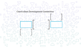 Curriculum Development Committee