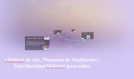 Chispitas de Luz, Programa de Meditación y Espiritualidad Ho