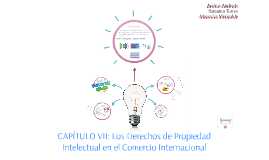 CAPÍTULO VII: Los Derechos de Propiedad Intelectual en el Co