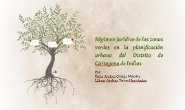 Régimen jurídico de las zonas verdes en la planificación urb