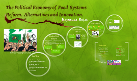 The political economy of food systems reform. Alternatives a