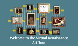 Welcome to the Virtual Renaissance Art Tour!