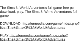 The Sims 3: World Adventures full game free pc, download, pl