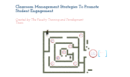 Classroom Management and Promoting Engagement