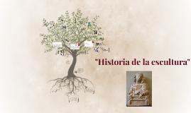 """Copy of """"Historia de la escultura"""""""